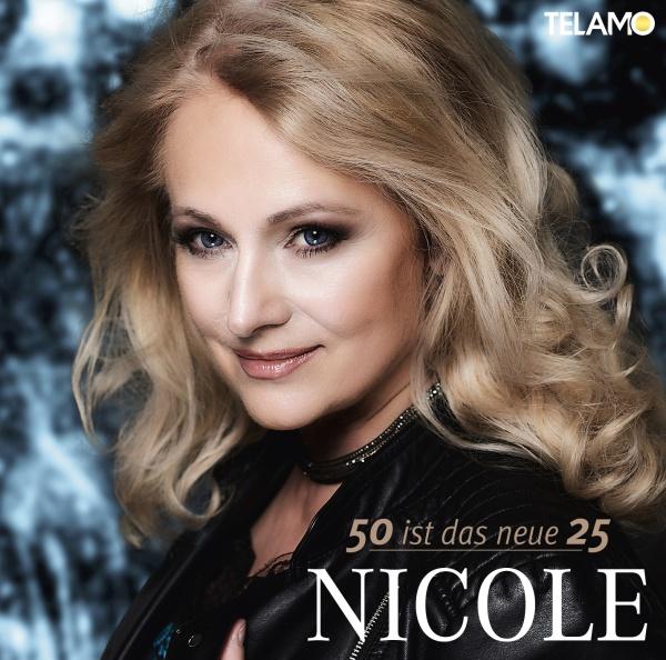 """CD-Cover Nicole """"50 ist das neue 25"""""""
