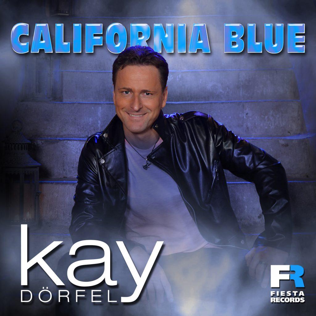 California Blue KAY DÖRFEL Single 05 2019 1