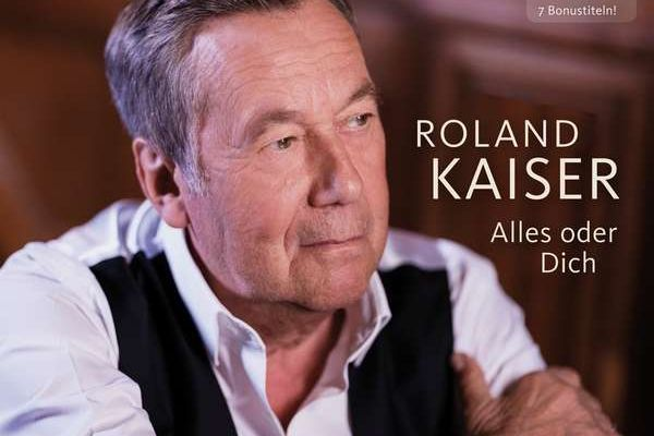 CD Cover Alles oder Dich de Luxe Roland Kaiser