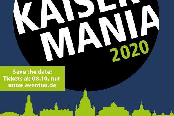 Kaisermania 2020