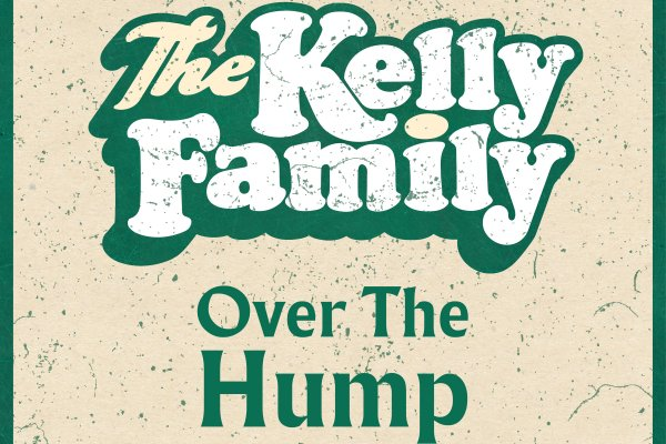 The Kelly Family Over The Hump Single Cover CMS Source 1