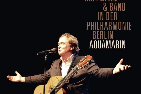 Aquamarin Klaus Hoffmann live