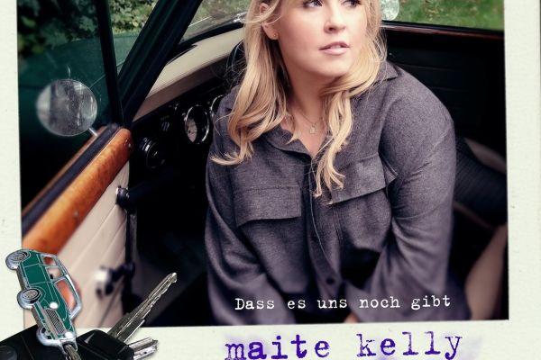 CD-Cover Maite Kelly: Dass es uns noch gibt