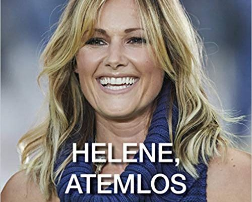 Helene Atemlos Biografie