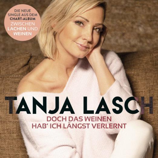 Tanja Lasch – Das Weinen hab ich längst verlernt