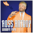 Ross Antony Goodbye Papa