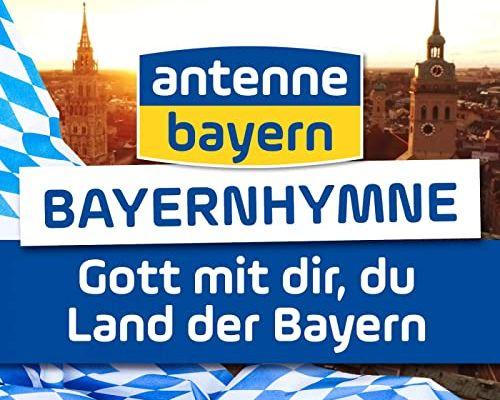 Antenne Bayern Bayernhymne