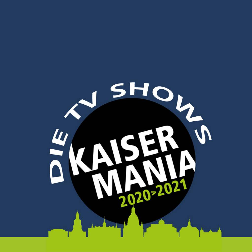 Kaisermania - TV