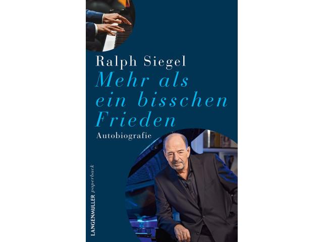 R. Siegel – Mehr als ein bisschen Frieden